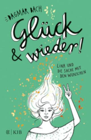 """""""Glück und wieder"""". Zweiter Band der Wünsche-Trilogie von Dagmar Bach erscheint"""