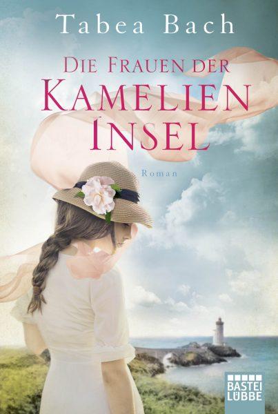 """""""Die Frauen von der Kamelien-Insel"""" von Tabea Bach"""