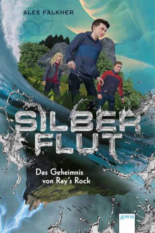 """Jetzt neu im Handel: Alex Falkner """"Silberflut. Das Geheimnis von Ray's Rock"""""""
