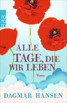 """Neu von Dagmar Hansen: """"Alle Tage, die wir leben"""""""
