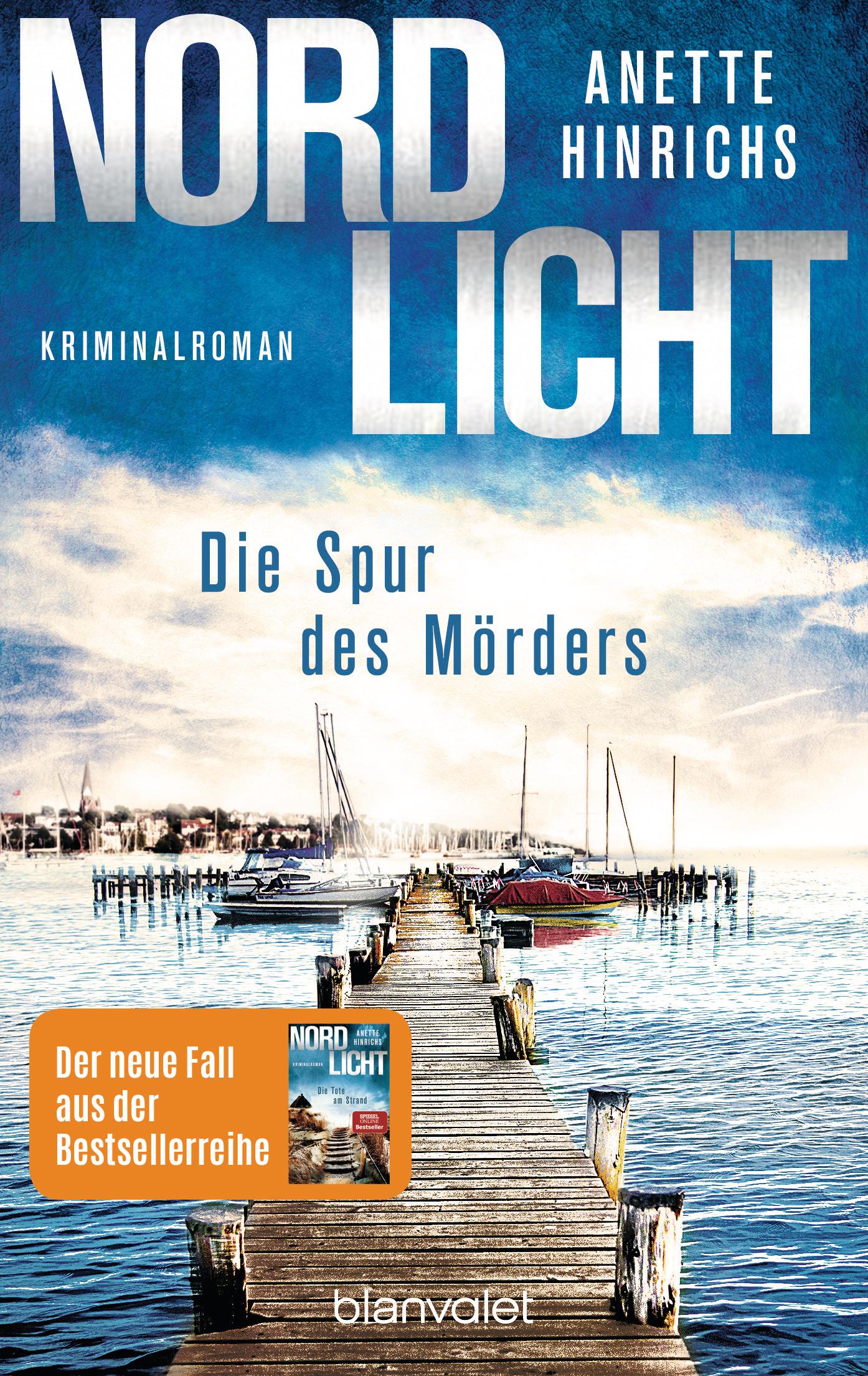 """Anette Hinrichs legt nach: """"Nordlicht – Die Spur des Mörders"""""""