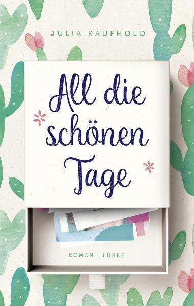"""Julia Kaufholds neuer Roman """"All die schönen Tage"""""""