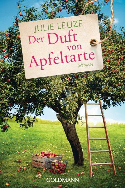 """Von Julie Leuze neu: """"Der Duft von Apfeltarte"""""""