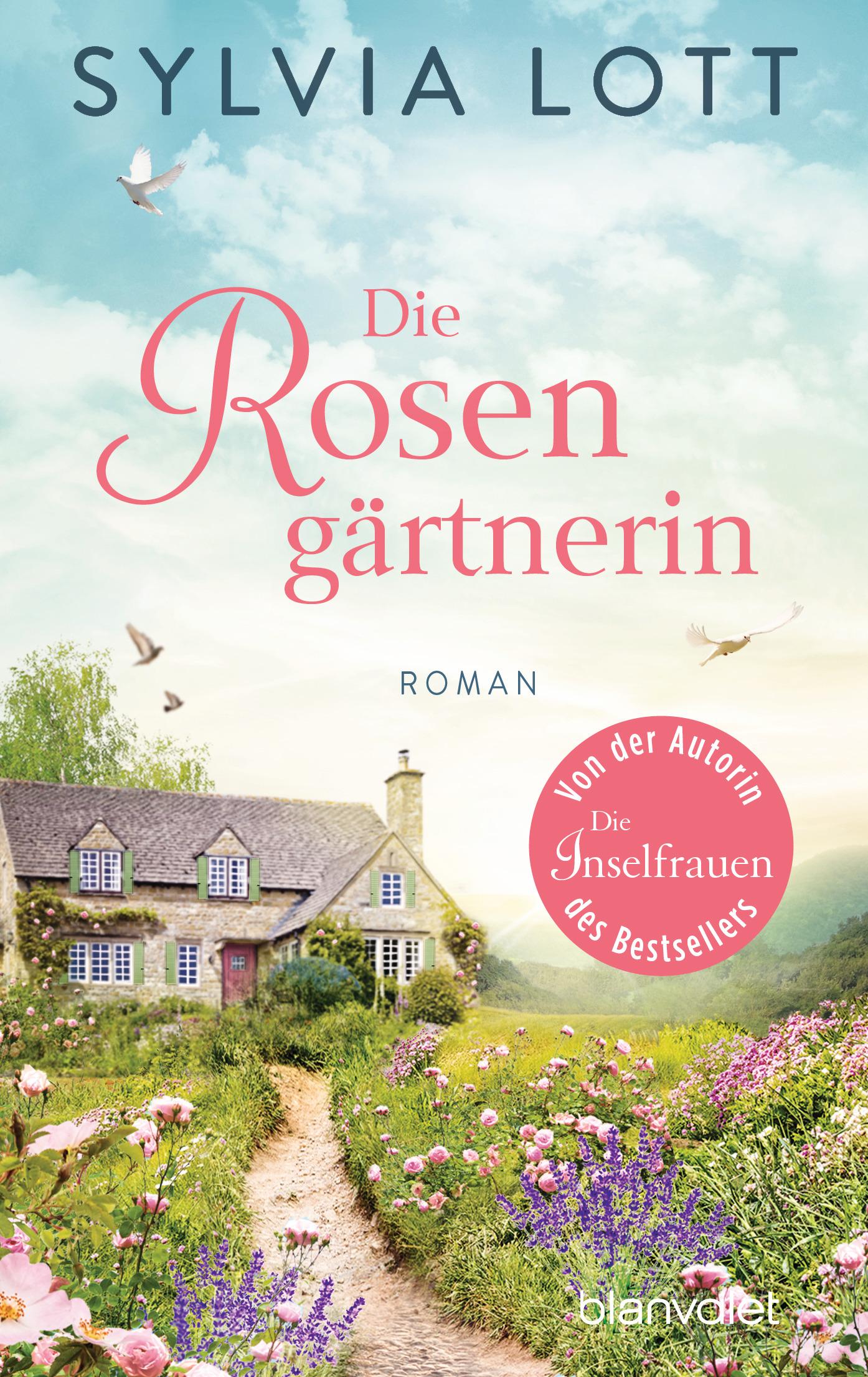 """""""Die Rosengärtnerin"""" – der neue Roman von Sylvia Lott"""