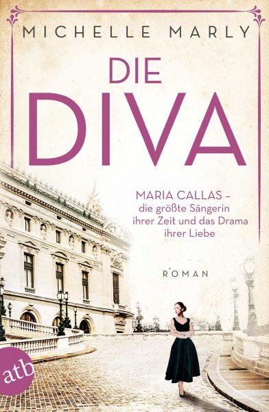 """""""Die Diva"""" – Michelle Marlys neuer Roman über Maria Callas ist erschienen"""
