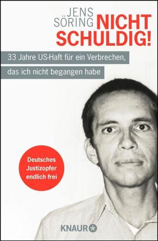 """Jens Söring: Neuausgabe von """"Nicht schuldig!"""""""