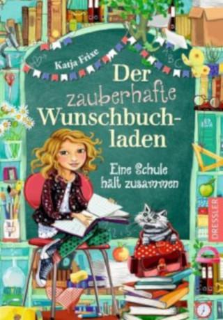 "Katja Frixes ""Zauberhafter Wunschbuchladen"" – die Erfolgsgeschichte geht weiter"