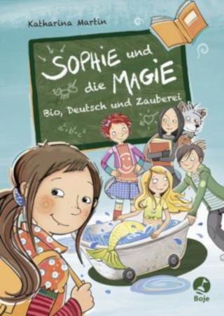 """Zauberei im Klassenzimmer: """"Sophie und die Magie"""" von Katharina Martin neu im Handel"""