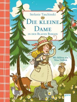 Kinderbuchliebling! Ein neuer Band der zauberhaften Kleinen Dame von Stefanie Taschinski erscheint.