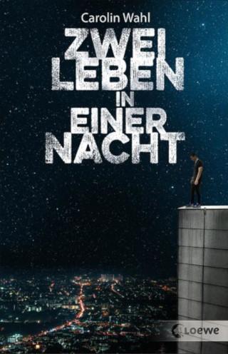 """""""Zwei Leben in einer Nacht"""" Carolin Wahl veröffentlicht ein Jugendbuch, das lange nachhallt"""