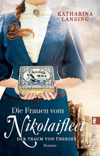 Die Frauen vom Nikolaifleet: Auftakt der Familiensaga von Katharina Lansing erscheint heute