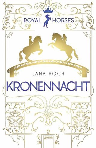 """Lang ersehnt: Jana Hochs """"Royal Horses – Kronentraum"""" jetzt erschienen"""