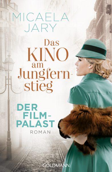 """""""Das Kino am Jungfernstieg: Der Filmpalast"""" von Micaela Jary erscheint heute"""