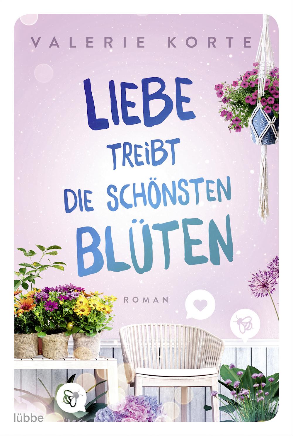 """""""Liebe treibt die schönsten Blüten"""": Romantische Komödie von Valerie Korte jetzt im Handel"""