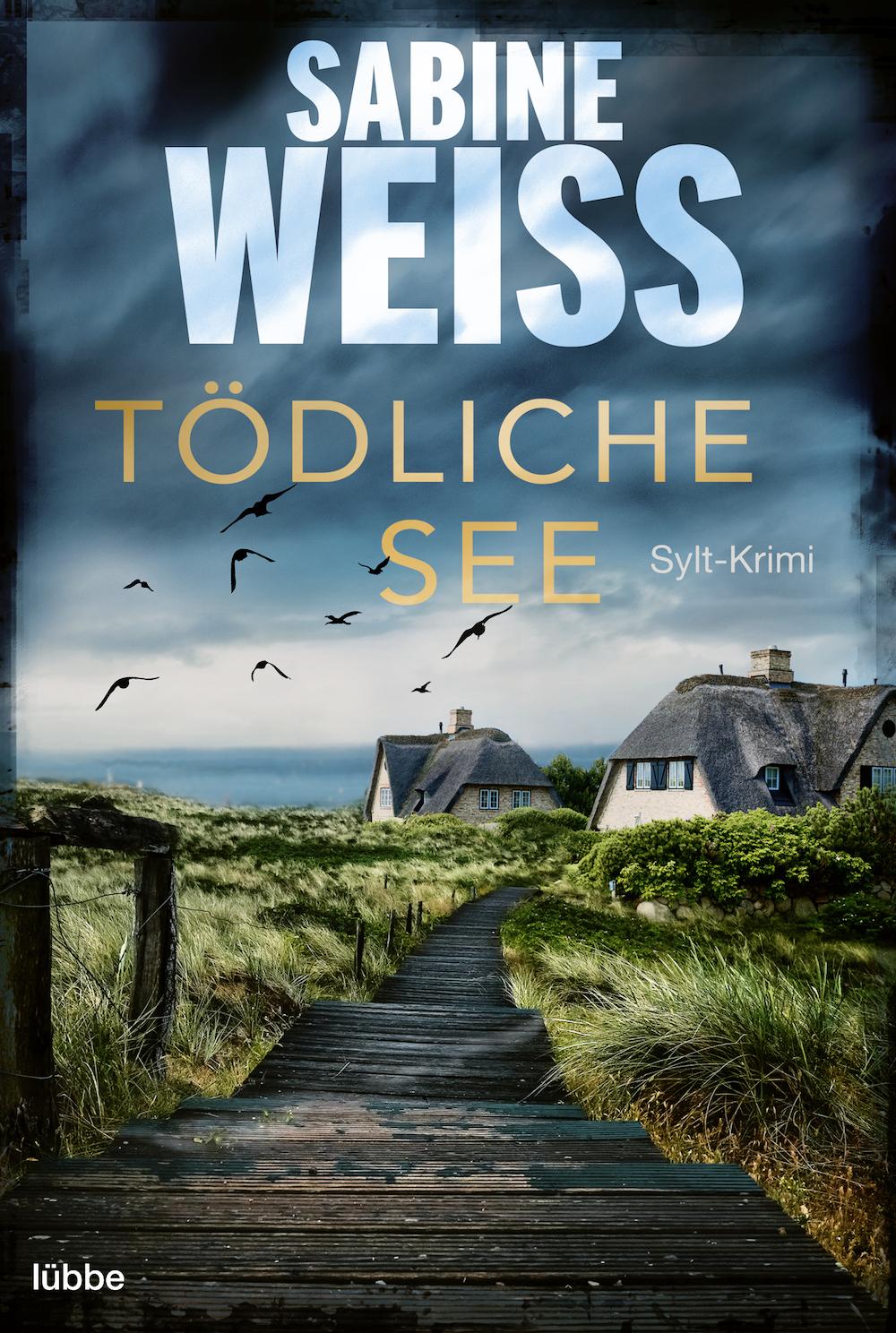 """Der fünfte Fall für Liv Lammers: """"Tödliche See"""" von Sabine Weiß erscheint"""