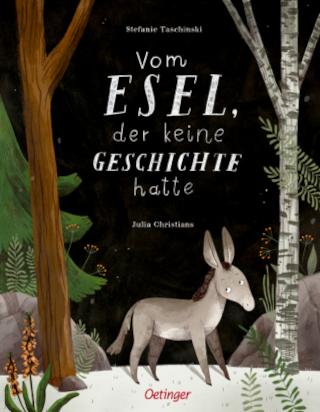 Poetisches Bilderbuch von Stefanie Taschinski erscheint im Oetinger Verlag