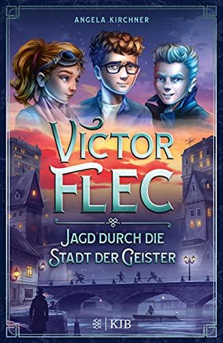 """Ein etwas anderer Geisterjäger: """"Victor Flec"""" von Angela Kirchner erscheint beim Fischer Verlag"""